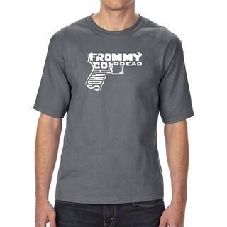 LA Pop Art Men's Tall Word Art T-shirt - Out of My cold Dead Hands Gun