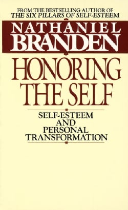 Honoring the Self: Self-Esteem and Personal Transformation (Paperback)