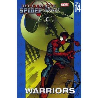 Ultimate Spider-Man Vol. 14: Warriors (Paperback)