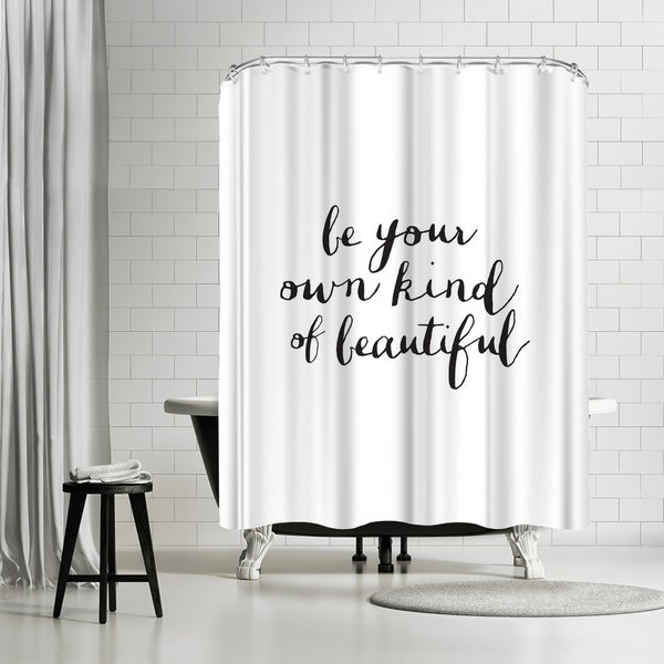 Shop Americanflat Be Your Own Kind Of Beautiful Shower Curtain