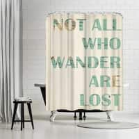 Americanflat 'Not All Who Wander Are Lost' Shower Curtain