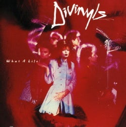 DIVINYLS - WHAT A LIFE!