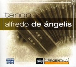 Alfredo De Angelis - From Argentina To The World