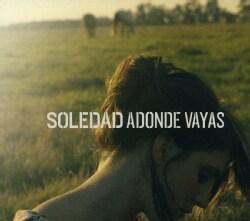 SOLEDAD - ADONDE VAYAS