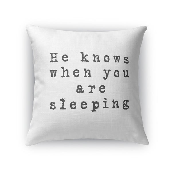 He Knows When You Are Sleeping Accent Pillow By Kavka Designs