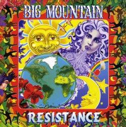 Big Mountain - Resistance