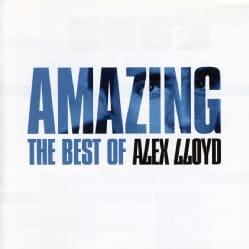 ALEX LLOYD - AMAZING: BEST OF ALEX LLOYD