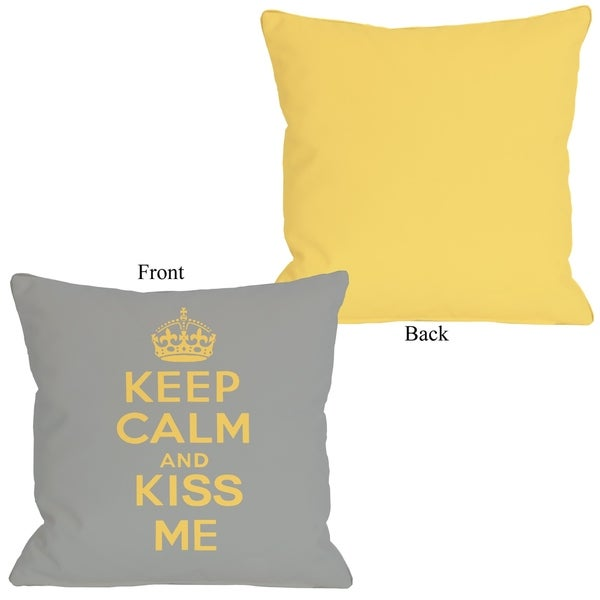 Keep Calm & Kiss Me - Gray Mimosa 16x16 Pillow by OBC