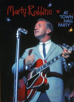 Marty Robbins - At Town Hall Party (Not Rated)