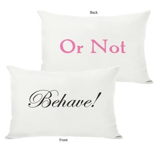 Behave or Not Reversible - Black Pink Cream 14x20 Pillow by OBC