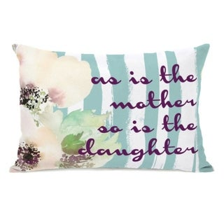 As Is The Mother - Multi 14x20 Pillow by OBC