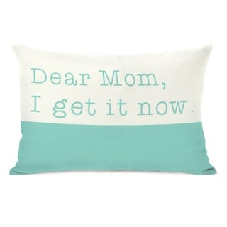 Dear Mom - Teal 14x20 Pillow by OBC