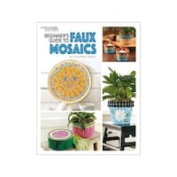 Leisure Arts Beginners Guide to Faux Mosaics Bk