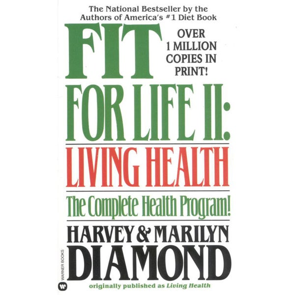 Fit for Life II: Living Health (Paperback)