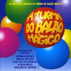 Turma Do Balao Magico - Turma Do Balao Magico