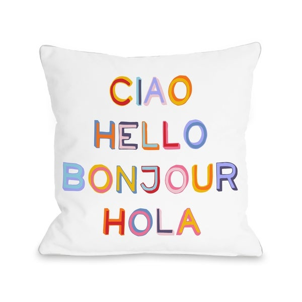 Ciao Hello Bonjour Hola - Multi Pillow by OBC