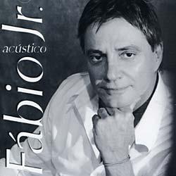 Fabio Jr. - Acustico [Import]
