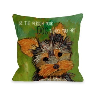 Be The Person  Pillow by Ursula Dodge