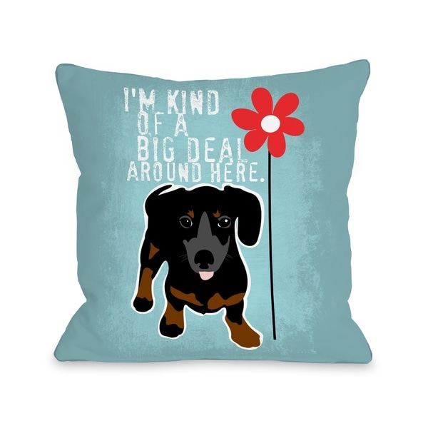 Dachshund Big Deal - Blue Pillow by Ginger Oliphant