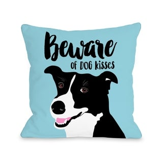 Beware Of Dog Kisses - Blue  Pillow by Ginger Oliphant