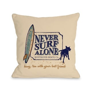 Never Surf Alone - Cream  Pillow by Dog is Good
