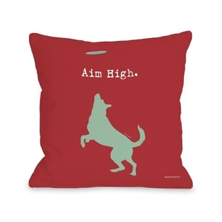Aim High Dog  Pillow by Dog is Good