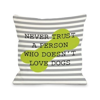 Never Trust Stripe Bone - Gray Lime  Pillow by OBC