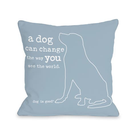 Change the Way - Blue Pillow by Dog is Good