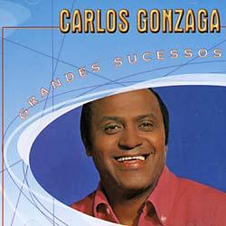 Gonzaga, Carlos - Grandes Sucessos [Import]