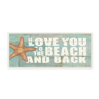The Stupell Home Decor Collection Love You To The Beach And Back Starfish Bricks, Wall Plaque, 7 x 0.5 x 17, Made in USA