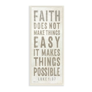 The Stupell Home Decor Collection Grey and White Faith Makes Things Possible, Wall Plaque, 7 x 0.5 x 17, Made in USA - 7 x 17