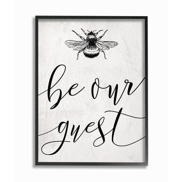 The Stupell Home Decor Collection Be Our Guest Bumble Bee Script Typography Framed Giclee