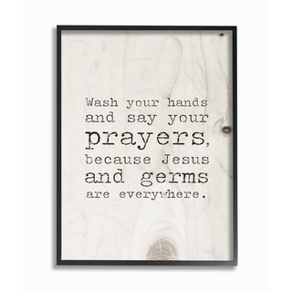 The Stupell Home Decor Collection Wash Your Hands Say Your Prayers Funny Typography, Framed Giclee, 16 x 1.5 x 20, Made in USA