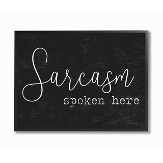 The Stupell Home Decor Collection Sarcasm Spoken Here Black/White Funny Typography, Framed Giclee, 11 x 1.5 x 14, Made in USA