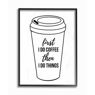 The Stupell Home Decor Collection First Coffee Then Things Black And White Typography, Framed Giclee, 11 x 1.5 x 14, Made in USA