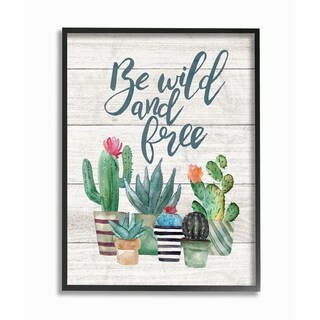 The Stupell Home Decor Collection Be Wild And Free Cactus Succulents Watercolor, Framed Giclee, 11 x 1.5 x 14, Made in USA