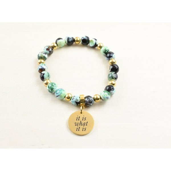 Genuine Agate Inspirational Bracelet Green It Is What