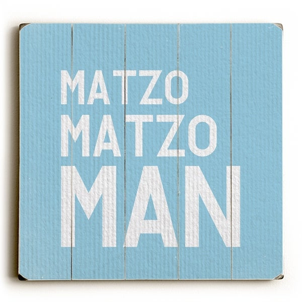 Matzo Matzo Man - Blue Planked Wood Wall Decor by OBC