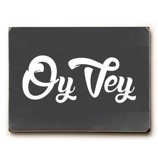 Oy Vey - Gray 9x12 Solid Wood Wall Decor by OBC - 9 x 12