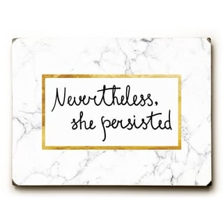 Nevertheless She Persisted - White 9x12 Solid Wood Wall Decor by OBC - 9 x 12