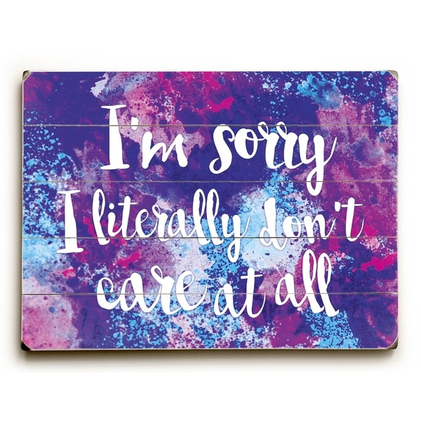 Literally Don't Care - Planked Wood Wall Decor by OBC