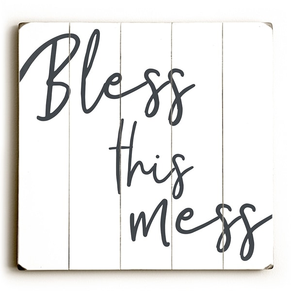 Bless This Mess - White Planked Wood Wall Decor by OBC
