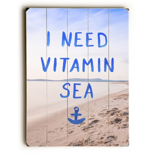 I Need Vitamin Sea - Blue Planked Wood Wall Decor by OBC