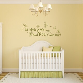 We Made A Wish And You Came True Wall Decal - MEDIUM
