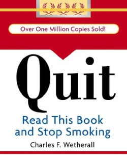 Quit: Read This Book and Stop Smoking (Hardcover)