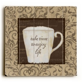 Take Time to Enjoy Life -   Planked Wood Wall Decor by ArtLicensing