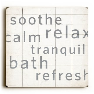 Soothe Relax Calm Tranquil Bath Refresh -   Planked Wood Wall Decor by Dallas Drotz