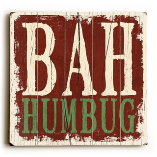 Bah Humbug -   Planked Wood Wall Decor by Misty Diller