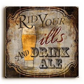 Drink Ale -   Planked Wood Wall Decor by ArtLicensing