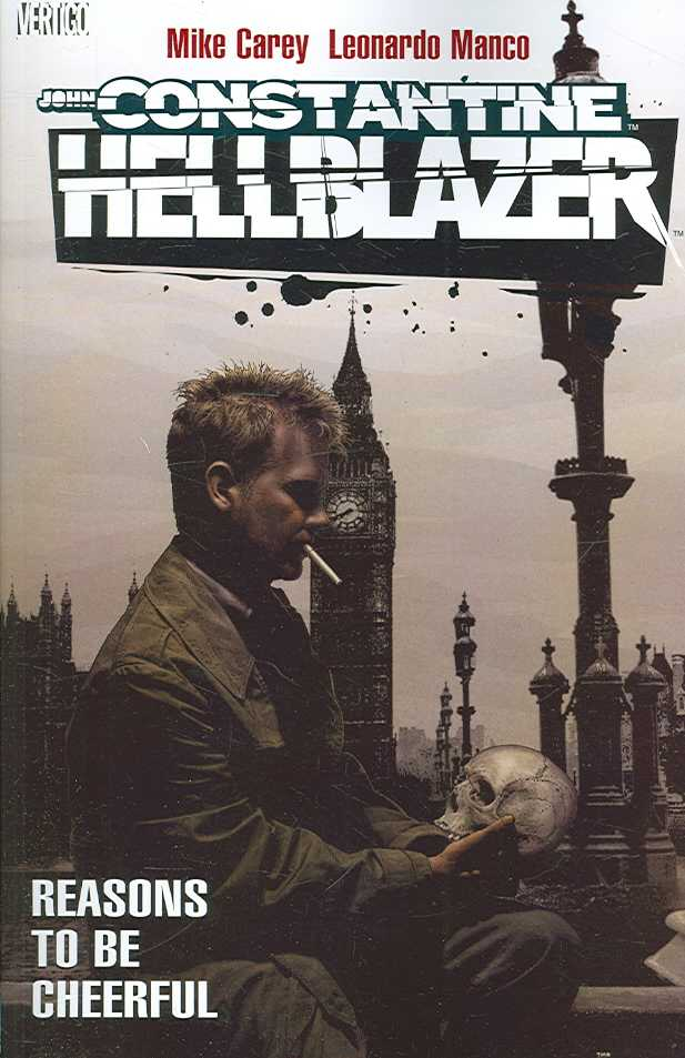 John Constantine, Hellblazer: Reasons to Be Cheerful (Paperback)